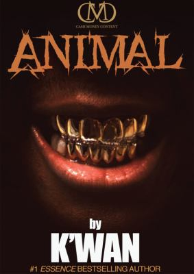 Animal: A Hood Rat Novel 9781455155484