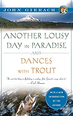 Another Lousy Day in Paradise and Dances with Trout 9781451621273