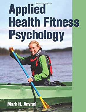 Applied Health Fitness Psychology 9781450400626