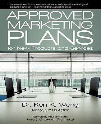 Approved Marketing Plans for New Products and Services 9781450262484