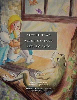 Arthur Toad Artur Crapaud Arturo Sapo 9781453550090