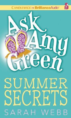Ask Amy Green: Summer Secrets 9781455865574