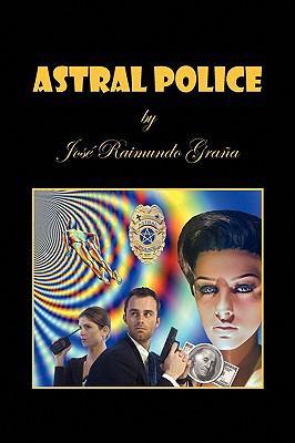 Astral Police 9781450007252