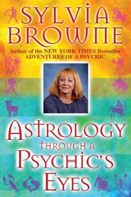 Astrology Through a Psychic's Eyes (Large Print 16pt)