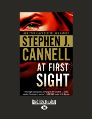 At First Sight: A Novel of Obsession 9781458766809