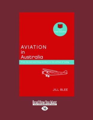 Aviation in Australia 9781458774590