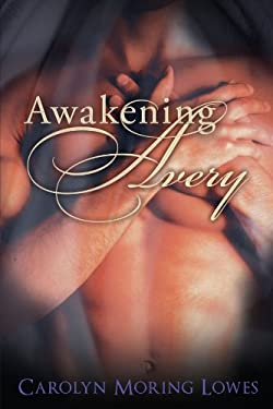 Awakening Avery 9781452538334