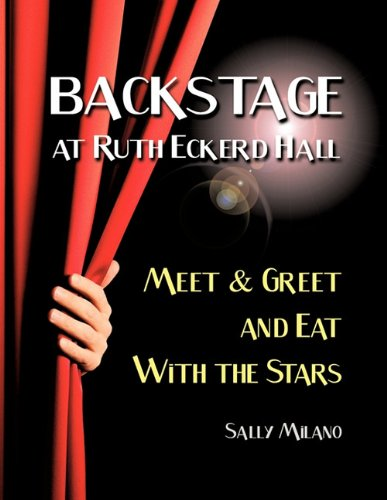 Backstage at Ruth Eckerd Hall: Meet & Greet and Eat with the Stars 9781456739768