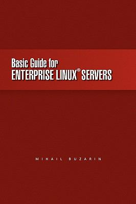 Basic Guide for Enterprise Linux Servers 9781450028080