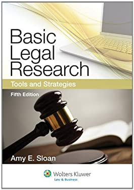 Basic Legal Research: Tools and Strategies, 5th Edition 9781454808473