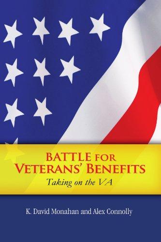 Battle for Veterans' Benefits 9781453576502