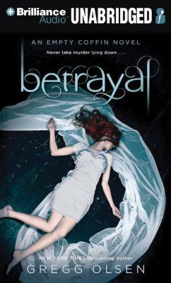 Betrayal: An Empty Coffin Novel 9781455843336