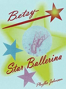 Betsy Star Ballerina - Johnson, Phyllis