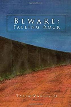 Beware: Falling Rock 9781450043519