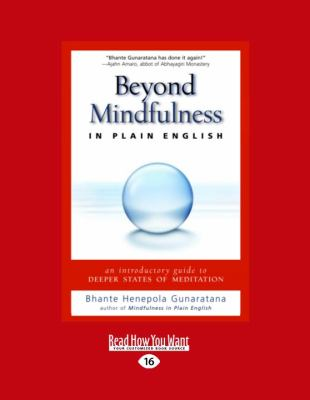 Beyond Mindfulness in Plain English: An Introductory Guide to Deeper States of Meditation 9781458783530