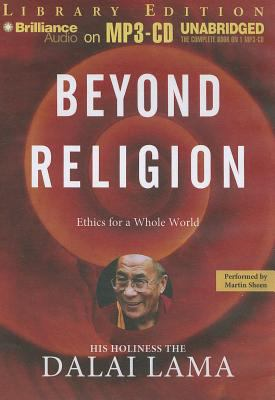 Beyond Religion: Ethics for a Whole World 9781455861484