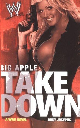 Big Apple Takedown 9781451631807