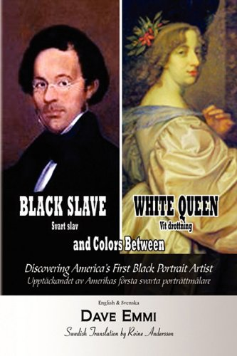 Black Slave - White Queen and Colors Between 9781450028752