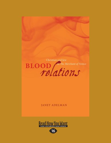 Blood Relations: Christian and Jew in the Merchant of Venice (Large Print 16pt) 9781459605619