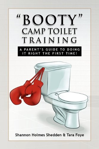 Booty Camp Toilet Training 9781450008402