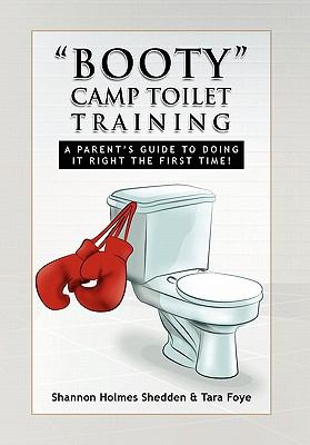 Booty' Camp Toilet Training 9781450008419
