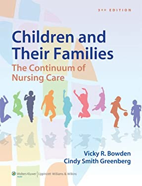 Bowden Children and Their Families: The Continuum of Nursing Care 9781451187861