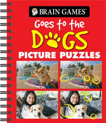 Brain Games Goes to the Dogs Picture Puzzles 9781450803670