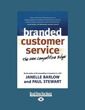 Branded Customer Service: The New Competitive Edge 9781458777614