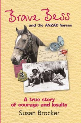 Brave Bess and the Anzac Horses (Large Print 16pt) 9781459620292