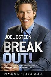 Break Out!: 5 Keys to Go Beyond Your Barriers and Live an Extraordinary Life 22126092