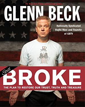 Broke: The Plan to Restore Our Trust, Truth and Treasure 9781451693447