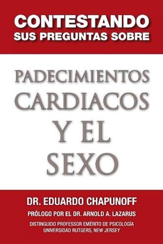 Contestando Sus Preguntas Sobre Padecimientos Cardiacos y El Sexo 9781453500361