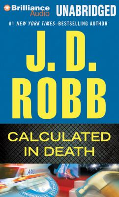 Calculated In Death (In Death Series) 9781455818402