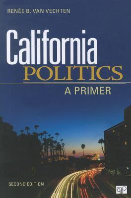 California Politics: A Primer 9781452203065