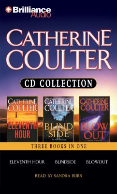 Catherine Coulter Collection: Eleventh Hour/Blindside/Blowout 9781455806331