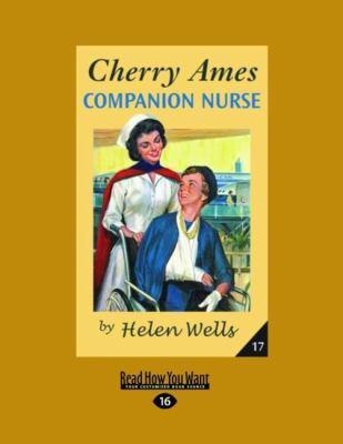 Cherry Ames, Companion Nurse (Easyread Large Edition) 9781458744005