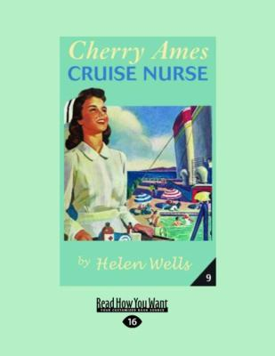 Cherry Ames, Cruise Nurse (Easyread Large Edition) 9781458720825