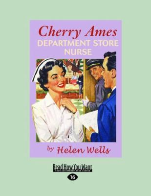 Cherry Ames, Department Store Nurse (Easyread Large Edition) 9781458743947