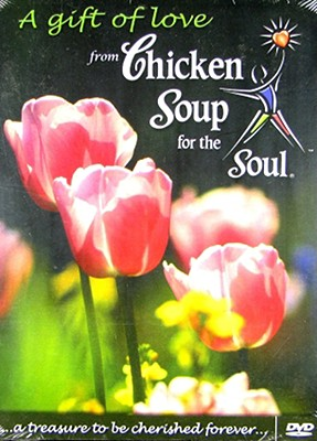Chicken Soup for the Soul: Gift of Love from Chicken Soup for the Soul