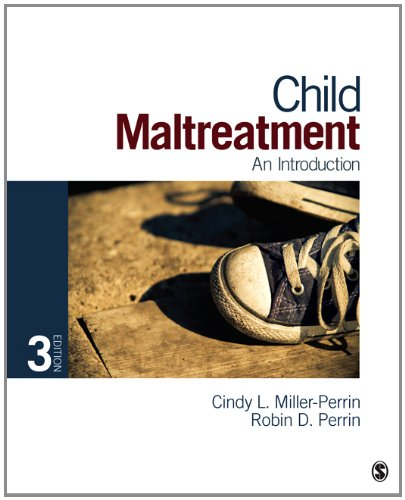 Child Maltreatment: An Introduction 9781452205793