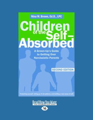 Children of the Self-Absorbed (Easyread Large Edition) 9781458745033
