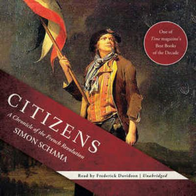Citizens: A Chronicle of the French Revolution 9781455137671