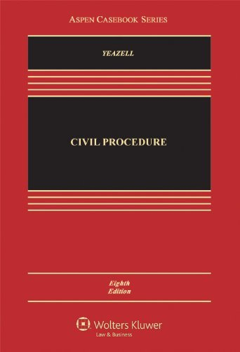 Civil Procedure, Eighth Edition 9781454807100
