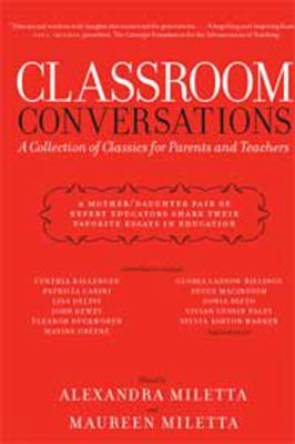 Classroom Conversations: A Collection of Classics for Parents and Teachers (Large Print 16pt)