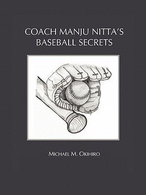 Coach Manju Nitta's Baseball Secrets 9781456762193