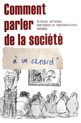Comment Parler de La Soci T Un Canard 9781453632352