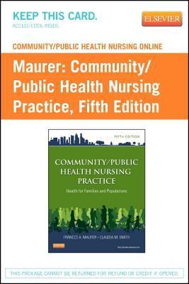 Community/Public Health Nursing Online for Community/Public Health Nursing Practice (User Guide and Access Code) 9781455750474