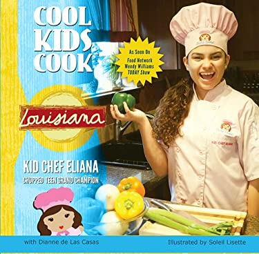 Cool Kids Cook: Louisiana 9781455617623