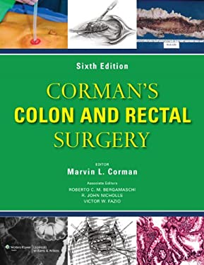 Corman's Colon and Rectal Surgery1 9781451111149