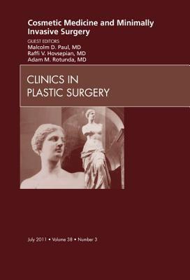 Cosmetic Medicine and Minimally Invasive Surgery 9781455704934